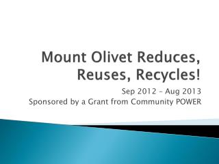 Mount Olivet Reduces, Reuses, Recycles!