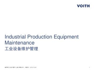 Industrial Production Equipment Maintenance  工业设备维护管理