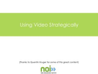 Using Video Strategically