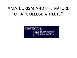 """AMATEURISM AND THE NATURE OF A """"COLLEGE ATHLETE"""""""