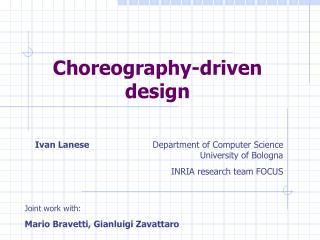 Choreography-driven design