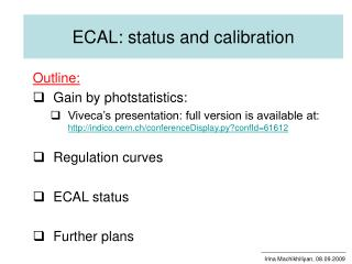 ECAL: status and calibration