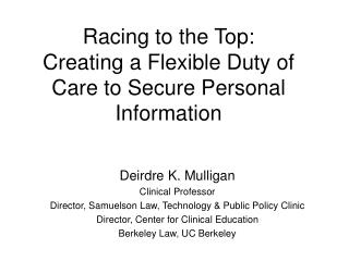 Racing to the Top:  Creating a Flexible Duty of Care to Secure Personal Information