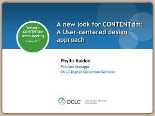 A new look for CONTENTdm: A User-centered design approach