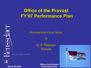 Office of the Provost  FY'07 Performance Plan