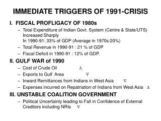 IMMEDIATE TRIGGERS OF 1991-CRISIS