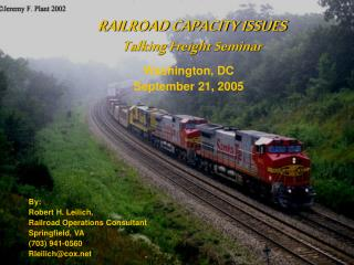 RAILROAD CAPACITY ISSUES Talking Freight Seminar