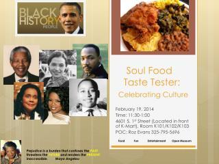 Soul Food     Taste Tester:  Celebrating Culture