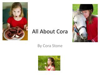 All About Cora
