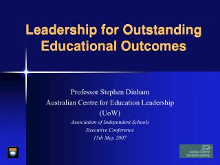 Leadership for Outstanding  Educational Outcomes