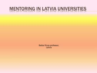 Mentoring in Latvia Universities