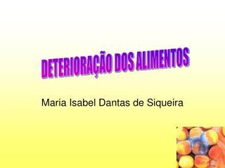 Maria Isabel Dantas de Siqueira
