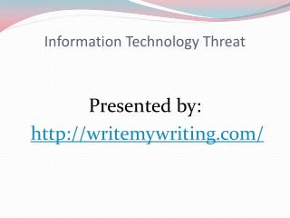 Information Technology Threat slideshare