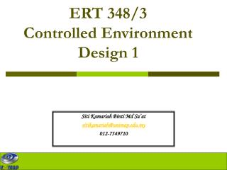 ERT 348/3 Controlled Environment Design 1