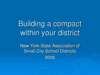Building a compact within your district