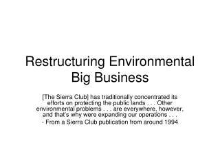 Restructuring Environmental Big Business