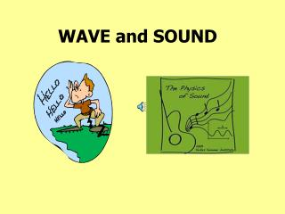 WAVE and SOUND