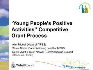 """ Young People's Positive   Activities"" Competitive Grant Process"