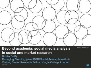 Beyond academia: social media analysis in social  and market research