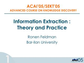 Information Extraction : Theory and Practice