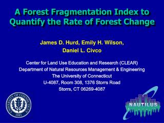 A Forest Fragmentation Index to Quantify the Rate of Forest Change