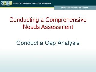 Conduct a Gap Analysis