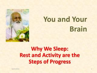 Why We Sleep: Rest and Activity are the  Steps of Progress