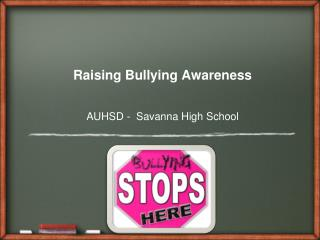 Raising Bullying Awareness