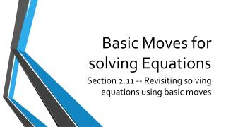 Basic Moves for solving Equations