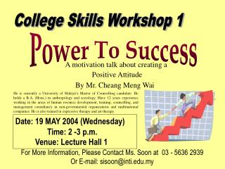 College Skills Workshop 1