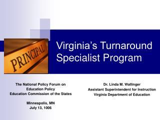 Virginia s Turnaround Specialist Program
