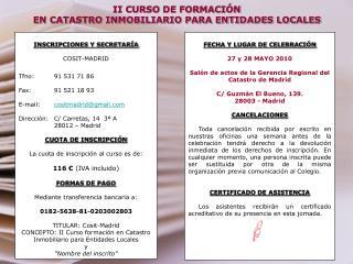 II CURSO DE FORMACIÓN  EN CATASTRO INMOBILIARIO PARA ENTIDADES LOCALES