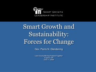 Smart Growth and Sustainability: Forces for Change