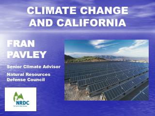 CLIMATE CHANGE AND CALIFORNIA