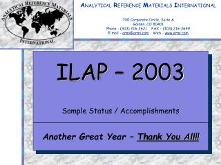ANALYTICAL REFERENCE MATERIALS INTERNATIONAL    700 Corporate Circle, Suite A Golden, CO 80401 Phone - 303 216-2621    F