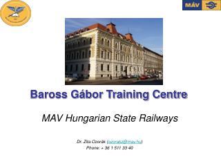 Baross Gábor Training Centre