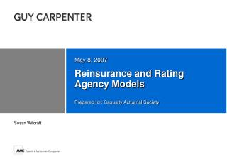 Reinsurance and Rating Agency Models