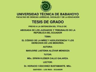 UNIVERSIDAD TÉCNICA DE BABAHOYO FACULTAD DE CIENCIAS JURÍDICAS, SOCIALES Y DE LA EDUCACIÓN