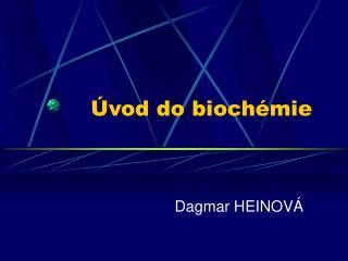 Úvod do biochémie
