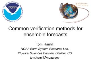 Common verification methods for  ensemble forecasts