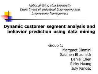 Dynamic customer segment analysis and behavior prediction using data mining