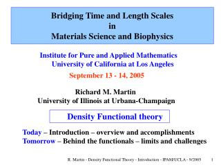 Bridging Time and Length Scales  in  Materials Science and Biophysics