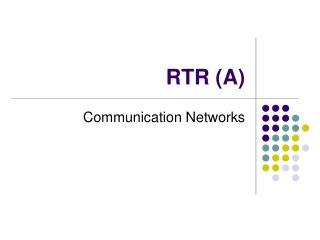 RTR (A)