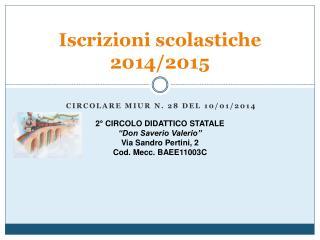 Iscrizioni scolastiche 2014/2015