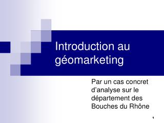 Introduction au géomarketing