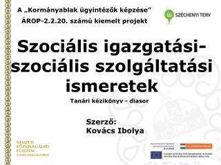 Szociális igazgatási-szociális szolgáltatási ismeretek