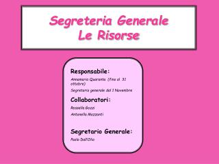 Segreteria Generale Le Risorse
