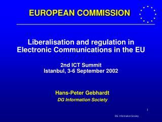 Hans-Peter Gebhardt DG Information Society