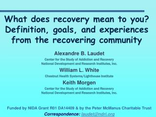 What does recovery mean to you Definition, goals, and experiences from the recovering community