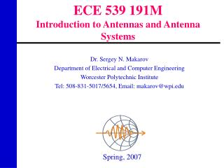 ECE 539 191M Introduction to Antennas and Antenna Systems